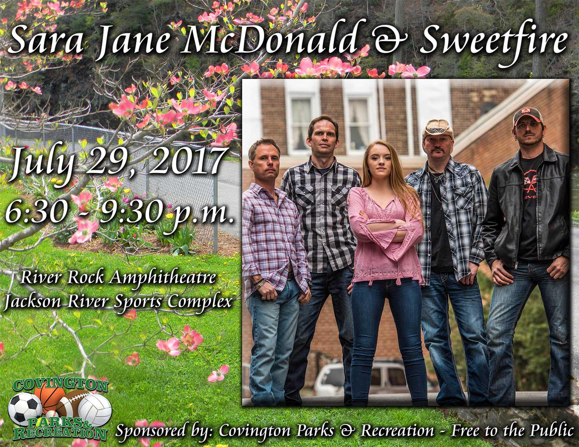 Sara Jane Mcdonald And Sweetfire July 29