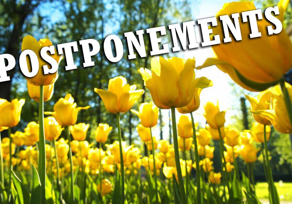 Spring Postponements